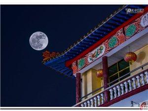 分享一�M超�大月亮之夜,地�c:棉湖永昌古�R