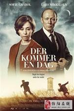 【佳片分享】总有一天 Der kommer en dag (2016)