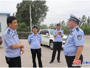 山西:运城市公安局交警支队副支队长尉俊峰深入绛县督导端午节期间道路交通安保工作